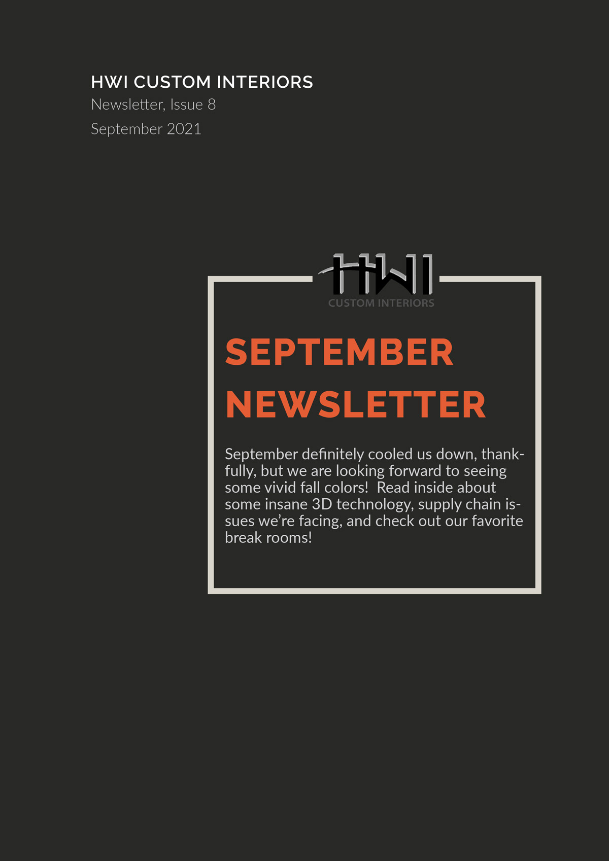 HWI Custom Interiors September Newsletter. 3D technology, supply chain issues, and our favorite break rooms!
